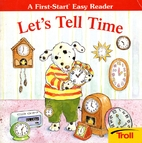 Let's Tell Time (First-Start Easy…
