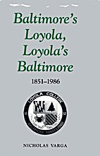 Baltimore's Loyola, Loyola's Baltimore,…