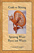 Guide to Making Spinning Wheel Flyers and…