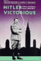 Hitler Victorious by Gregory Benford