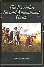 The Essential Second Amendment Guide (NRA)…