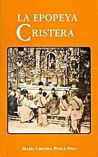 La epopeya cristera/ by Maria Cristina Ponce…
