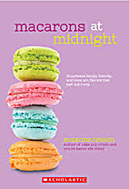Macarons At Midnight by Suzanne Nelson