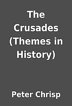 The Crusades (Themes in History) by Peter…