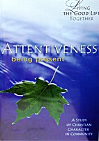 Living the Good Life Together: A Study of…
