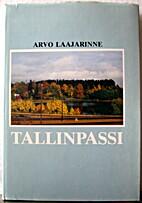 Tallinpassi by Arvo Laajarinne