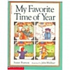 My Favorite Time of Year by Susan Pearson