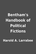Bentham's Handbook of Political Fictions by…