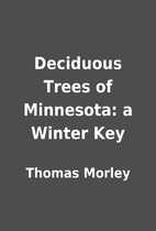 Deciduous Trees of Minnesota: a Winter Key…