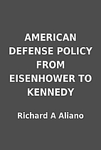 AMERICAN DEFENSE POLICY FROM EISENHOWER TO…