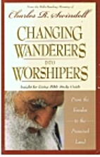 Changing Wanderers into Worshipers by…