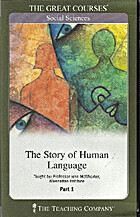 The Story of Human Language: The Great…