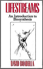 Lifestreams: An Introduction to Biosynthesis…
