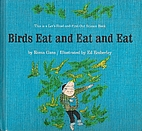 Birds Eat and Eat and Eat…