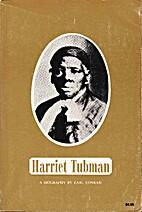 Harriet Tubman by Earl Conrad