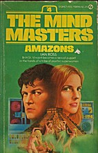 The Mind Masters #4: Amazons by Ian Ross