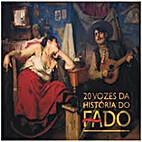 20 vozes da História do Fado (CD) by Varios