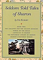 Seldom Told Tales of Sharon - Book Two by Ed…