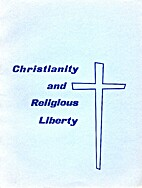 Christianity and Religious Liberty by…