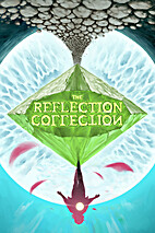 The Reflection Collection by Kevin Focke