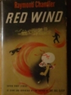 Red Wind by Raymond Chandler