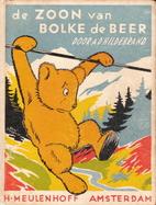 De zoon van Bolke de Beer by A. D.…