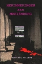 herinneringen aan marienburg by Cynthia…