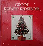 Groot kreatief kerstboek by Paul Krijnen
