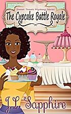 The Cupcake Battle Royale (Sweet Treats Cozy…