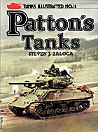 Patton's Tanks (Tanks Illustrated) by Steven…
