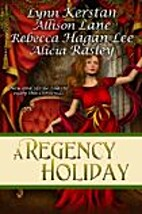 A Regency Holiday [Anthology 4-in-1] by…