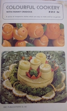 Colourful cookery with Fanny Cradock : a…