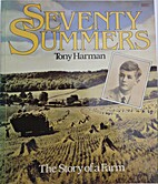 Seventy Summers: The Story of a Farm by Tony…