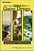 Complete Kobold Guide to Game Design by…