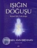 Işığın Doğuşu - Kişisel Şifa…