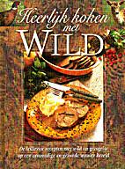 Heerlijk koken met wild by Sylvie Morren
