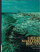 Great Maritime Routes: An Illustrated…