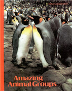 Amazing Animal Groups (Books for Young…