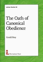 The Oath of Canonical Obediance by Gerald…