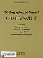The Story of Jesus the Messiah : Old…