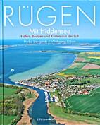 Rügen mit Hiddensee : Häfen, Bodden und…