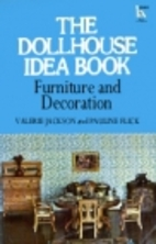 The Dollhouse Idea Book: Furniture and…