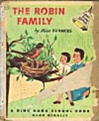 The Robin Family (A Ding Dong School Book)…