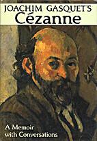 Cézanne by Joachim Gasquet