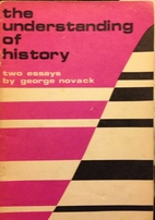 The Understanding of History: Two Essays by…