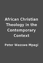 African Christian Theology in the…