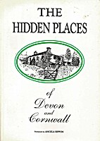The Hidden Places of Devon and Cornwall by…
