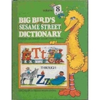 Big Bird's Sesame Street Dictionary…