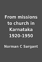 From missions to church in Karnataka…