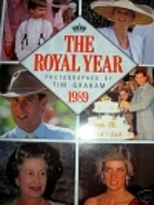 The Royal Year 1989 by Tim Graham
